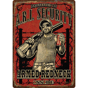 """River's Edge Products """"Armed Redneck Inside"""" Tin Sign 12 Inches by 17 Inches 2252"""