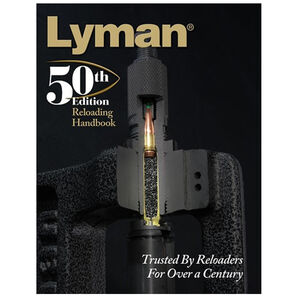 Lyman 50th Edition Reloading Handbook Hardcover 528 Pages