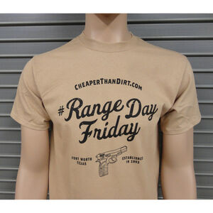 Cheaper Than Dirt Range Day Friday Sand T-Shirt