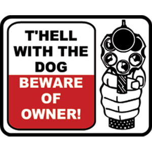 """Outdoor Decals """"THell with the Dog"""" Decal 2.75""""x3"""" Vinyl Red/Black on White 4 Pack"""
