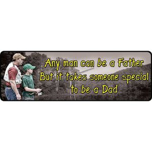 """River's Edge Products """"Any Man Can Be a Father"""" Sign Steel 3.5 by 10.5 Inch 1425"""