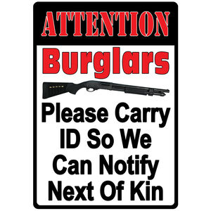 """River's Edge Products """"Attention Burglars"""" Tin Sign 12 Inches by 17 Inches 2250"""