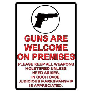 """River's Edge Products """"Guns are Welcome Here"""" Sign Tin Large 12 x 17 Inches 1499"""
